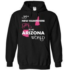 (NewHampshire001) Just A New ༼ ộ_ộ ༽ Hampshire Girl In A Arizona WorldIn a/an name worldt shirts, tee shirts
