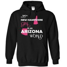 (NewHampshire001) Just A New ༼ ộ_ộ ༽ Hampshire Girl In A Arizona WorldIn a/an name worldt shirts, tee shirts