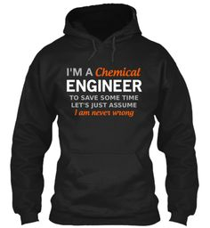 I'm a Chemical Engineer | Teespring