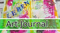 Art Journal Page Mixed Media - 4/2017 - Leben & Sterne. Mein viertes Art Journal 2017 ist da - u.a. wieder mit einem schönen Spruchstempel - schaut mir zu! Art Journal process (deutsch) - Nichts ist falsch - alles ist möglich :) #artjournal