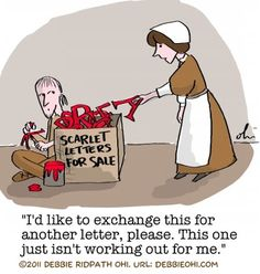 MiG Writers: Comic: The Scarlet Letter Affair Quotes, Public Shaming, English Units, Ap Language, Writing Humor, The Scarlet Letter, Grammar Humor, Tea And Books, Cool Books