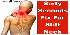 Sixty Seconds Fix For Stiff Neck | Family Health Freedom Network