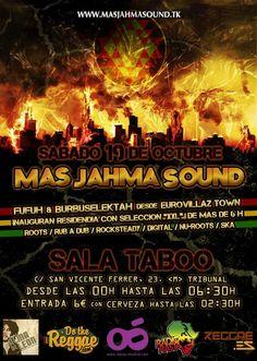 SABADO Q9 DE OCTUBRE SALA TABOO DE MADRID -MAS JAHMA SOUND FUFUH & BURBUSELEKTAH