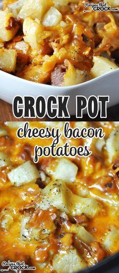 These Crock Pot Cheesy Bacon Potatoes are so amazing!