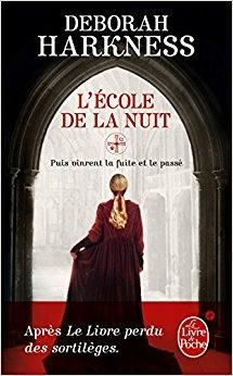 Telecharger L Eacute Cole De La Nuit Gratuit Deborah Harkness Ebook All Souls