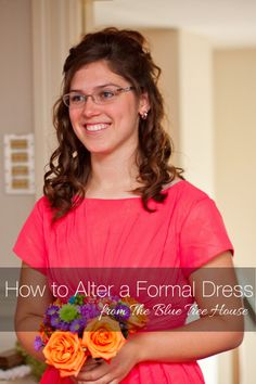 How to Alter a Formal Dress. A Sewing Tutorial from The Blue Tree House.
