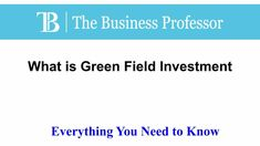 What is Green Field Investment  #TheBusinessProfessor #entrepreneurship #startup #business #businessowner #businessowners #law #lawschool #businessschool #Greenfieldinvestment What Is Green, Law School, Business School, The Covenant, Business Planning, Entrepreneurship, Need To Know, Professor, Accounting