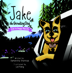 Jake the Growling Dog Goes to Doggy Daycare (Jake the Growling Dog Book 2) by Samantha Shannon Kindness Activities, Activities For Kids, How To Handle Stress, Dog Books, Character Education, S Stories, S Pic, New Friends, First Love