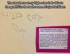 An art teacher at a high school does this to graffiti in bathrooms.