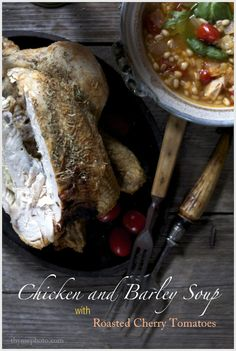 Thyme, Roasted Chicken and Barley Soup