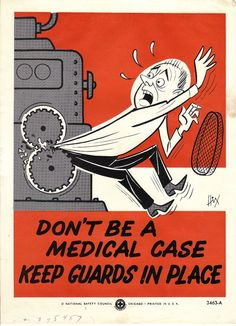 Vintage National Safety Poster Keep Guards in Place