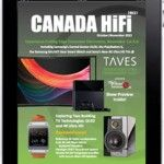 CANADA HiFi October/November 2013 Digital/Tablet/iPad Edition is Now Available!