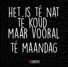#DARUM #maandag