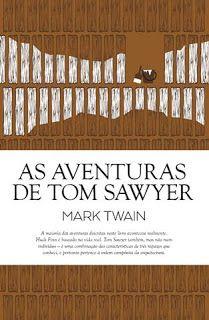 Sinfonia dos Livros: Novidade Guerra&Paz | Tom Sawyer | Mark Twain