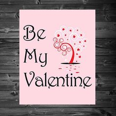 Be My Valentine - Printable 8x10 Wall Art by KatiePaigeDesign