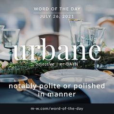 """Merriam-Webster on Instagram: """"'Urbane' is the #wordoftheday #language #languagelearning #merriamwebster #dictionary"""" Merriam Webster, Word Of The Day, Manners, Vocabulary, Politics, Language, Photo And Video, Words, Instagram"""