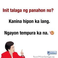 Tagalog Qoutes, Tagalog Quotes Hugot Funny, Pinoy Quotes, Hugot Quotes, S Quote, Book Quotes, Clas Of Clan, Filipino Funny, Hugot Lines