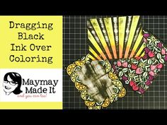 Black Dragging over Colored Embossed Images - YouTube