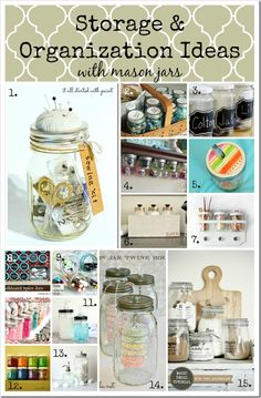 Storage & Organization by: Mason Jar Love