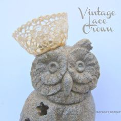 Make a Vintage Lace Mini Crown | Morena's Corner
