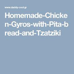 Homemade-Chicken-Gyros-with-Pita-bread-and-Tzatziki