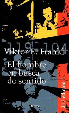 El hombre en busca de sentido, Viktor E. Frankl