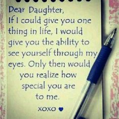 dear daughter love quotes family cute quote heart family quote family quotes letter xoxo pen I love my girls! A and Z love mom xoxo I Love My Daughter, My Beautiful Daughter, My Love, Quotes For My Daughter, Daughter Sayings, Daughter Quotes Funny, Three Daughters, Sayings About Daughters, Birthday Verses For Daughter