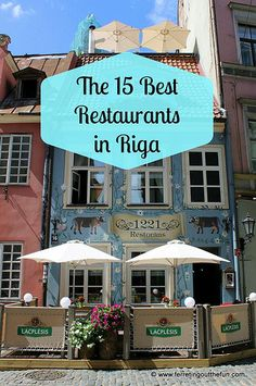 Where to Eat in Riga, Latvia  http://www.ferretingoutthefun.com/2015/06/30/where-to-eat-in-riga/