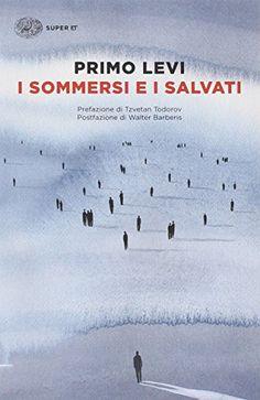 I sommersi e i salvati, Primo Levi, Einaudi