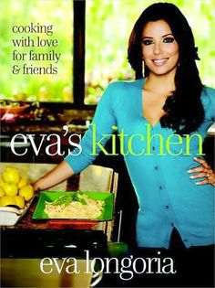 "Read ""Eva's Kitchen Cooking with Love for Family and Friends: A Cookbook"" by Eva Longoria available from Rakuten Kobo. Eva Longoria may be most recognized for her role as Desperate Housewives' saucy Gabrielle Solis, but on her own time, th. Eva Longoria, Yellow Squash Soup, Dover Sole, Gabrielle Solis, Homemade Tortillas, Mexican Cooking, Mexican Cookbook, Chicken Tortilla Soup, Desperate Housewives"