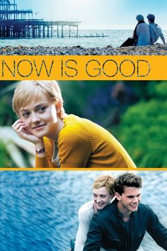 Now Is Good - I sobbed so hard! I really do love sad sweet movies!!!
