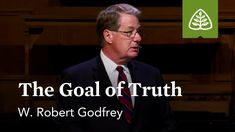 W. Robert Godfrey: The Goal of Truth - YouTube Reformed Theology, Worship, Christian, Goals, Teaching, Youtube, Fictional Characters, Education, Fantasy Characters