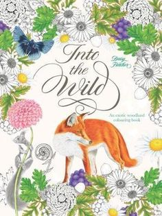 Into The Wild An Exotic Animal Colouring Book By Daisy Fletcher Depository