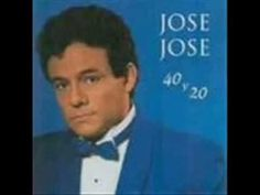 40 y 20 - JOSÉ JOSÉ - Disco Completo