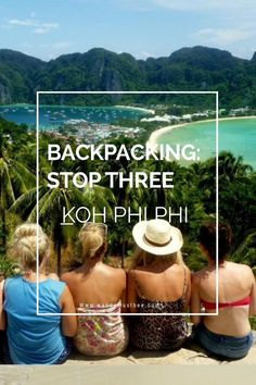 Backpacking Thailand- stop three part two which is more beaches, view points, kayaking and blissful Island life! Click to find out more..