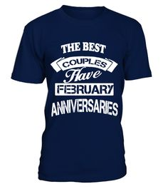 The Best Couples Have February  T Shirt birthday for lovers
