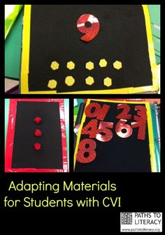 Tips on adapting materials for students with CVI (Cortical Visual Impairment)