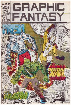 Rare Graphic Fantasy (First appearance of Savage Dragon). Click the pic and find out more. Rare Comic Books, Comic Book Covers, Comic Books Art, Comic Art, Savage Dragon, Image Comics, Pulp Art, Dark Horse, Comic Character