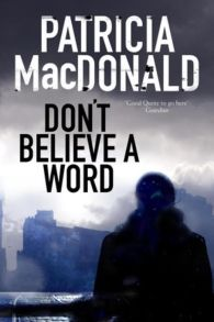 Don't Believe a Word: A novel of psychological suspense ePub (Adobe DRM) download by Patricia MacDonald