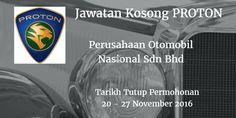Perusahaan Otomobil Nasional Sdn Bhd Jawatan Kosong PROTON 20 -27 November 2016  Perusahaan Otomobil Nasional Sdn Bhd (PROTON) mencari calon-calon yang sesuai untuk mengisi kekosongan jawatan PROTON terkini 2016.  Jawatan Kosong PROTON 20 -2 7 November 2016  Warganegara Malaysia yang berminat bekerja di Perusahaan Otomobil Nasional Sdn Bhd (PROTON) dan berkelayakan dipelawa untuk memohon sekarang juga. Jawatan Kosong PROTON Terkini November 2016 1. CAE Engineer 2. Cost Executive 3. Lead…