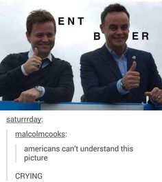 Emma why is it Dec and Ant??? IT SHOULD BE ANT AND DEC!! (DECent bANTnter)