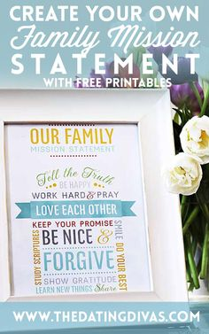 Love this idea! I totally want to use this idea to write our family mission statement! www.TheDatingDivas.com