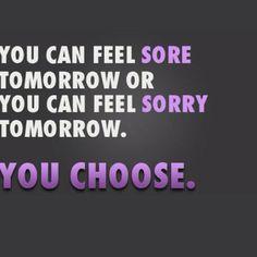 I'm sore!