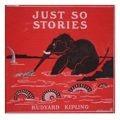 Front Cover from 'Just So Stories for Little Children' by Rudyard Kipling, 1951 Giclee Print Vintage Art Prints, If Rudyard Kipling, Book Cover Art, Book Covers, Cool Posters, Illustrations Posters, Childrens Books, Giclee Print, My Books