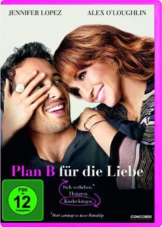 Plan B für die Liebe * IMDb Rating: 4,9 (25.103) * 2010 USA * Darsteller: Jennifer Lopez, Alex O'Loughlin, Michaela Watkins,