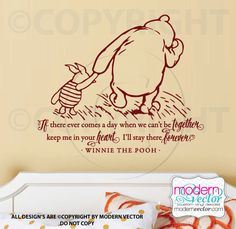 Winnie the Pooh Quote Vinyl Wall Decal Lettering Classic Winnie the Pooh Style Keep me in your Heart I'll Stay there Forever by ModernVector on Etsy https://www.etsy.com/listing/218028106/winnie-the-pooh-quote-vinyl-wall-decal