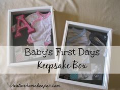 Baby's First Days Keepsake Box {Pinned It... Made It} - A frugal and simple DIY project to preserve those special memories from your little one's first days.
