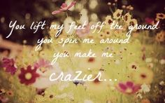 Crazier- Taylor Swift
