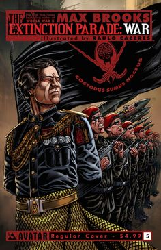 EXTINCTION PARADE: WAR #5. Avatar Press. Written by Max Brooks and illustrated by Raulo Caceres. Regular cover. Released December 3, 2014.