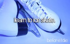 Learn How To Ice Skate - Check!